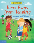 Turn Away from Teasing (Kids Can Cope Series) Cover Image