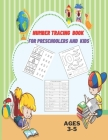Number Tracing Book for Preschoolers and Kids 3-5: Numbers Tracing and Matching Activities for 3-5 Years old and Kindergarten,8.5X11,80 pages. Cover Image