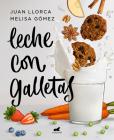 Leche con galletas / Milk With Cookies Cover Image