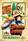 Saltwater Cowboy: The Rise and Fall of a Marijuana Empire Cover Image