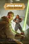 Star Wars The High Republic: Into the Dark Cover Image