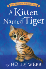 A Kitten Named Tiger (Pet Rescue Adventures) Cover Image