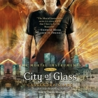 City of Glass: The Mortal Instruments, Book Three Cover Image