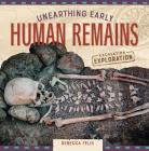 Unearthing Early Human Remains Cover Image