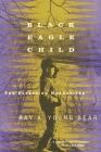 Black Eagle Child Cover Image