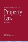 Modern Studies in Property Law: Volume 4 Cover Image