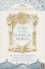 Cities of the Classical World: An Atlas and Gazetteer of 120 Centres of Ancient Civilization Cover Image