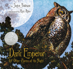 Dark Emperor and Other Poems of the Night (Newbery Medal - Honors Title(s)) Cover Image