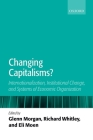 Changing Capitalisms?: Internationalism, Institutional Change, and Systems of Economic Organization Cover Image