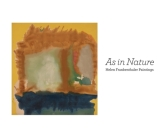 As in Nature: Helen Frankenthaler Paintings Cover Image