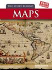 The Story Behind Maps Cover Image