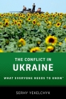 The Conflict in Ukraine: What Everyone Needs to Know(r) Cover Image
