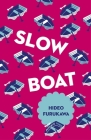 Slow Boat (Japanese Novellas) Cover Image