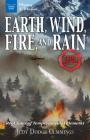 Earth, Wind, Fire, and Rain: Real Tales of Temperamental Elements (Mystery and Mayhem) Cover Image