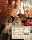 Nothing Fancy: Recipes and Recollections of Soul-Satisfying Food (William and Bettye Nowlin Series in Art) Cover Image