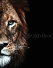 Sketch Book: Lion Notebook Perfect for Drawing, Sketching, Painting, Writing or Doodling, 100 White Pages (Animal Sketch Book) Cover Image