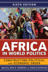 Africa in World Politics: Constructing Political and Economic Order Cover Image