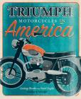 Triumph Motorcycles in America Cover Image