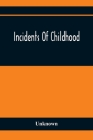Incidents Of Childhood Cover Image