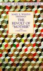 The Revolt of -Mother- And Other Stories Cover Image