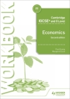 Cambridge Igcse and O Level Economics Workbook 2nd Edition Cover Image