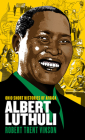 Albert Luthuli (Ohio Short Histories of Africa) Cover Image