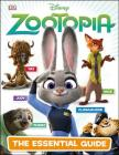 Disney Zootopia: The Essential Guide Cover Image