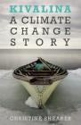Kivalina: A Climate Change Story Cover Image