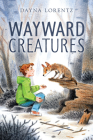 Wayward Creatures Cover Image