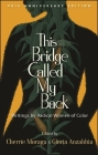 This Bridge Called My Back, Fortieth Anniversary Edition Cover Image