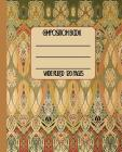 Wide Ruled Composition Book: Fabulous Art Nouveau Stencil Themed Cover will keep your notebook in beautiful style for work, school, or home. Wonder Cover Image