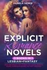 Explicit Romance Novels (2 Books in 1): Lesbian+Fantasy. Real and Explicit Sex Stories for Adults. Erotica Books, Forbidden Desires, Hot Sexy Romance Cover Image