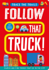 Follow That Truck! (Trace the Trails) Cover Image