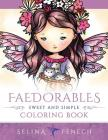 Faedorables - Sweet and Simple Coloring Book Cover Image