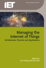Managing the Internet of Things: Architectures, Theories and Applications (Telecommunications) Cover Image