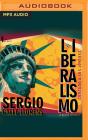 El Liberalismo: Contado a Los Jóvenes (Y No Tan Jóvenes) Cover Image