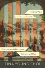 Victorian Contingencies: Experiments in Literature, Science, and Play Cover Image