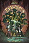 The Eye of Zeus: Legends of Olympus, Book One Cover Image