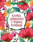 Large Print Names & Address Book: Flowers Cover Image