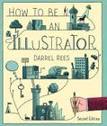 How to be an Illustrator Cover Image