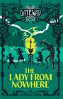 The Lady from Nowhere: The Gateway (#8) Cover Image