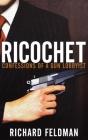 Ricochet: Confessions of a Gun Lobbyist Cover Image