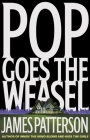 Pop Goes the Weasel (Alex Cross #5) Cover Image