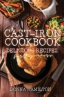 Cast-Iron Cookbook: Delicious Recipes for Beginners Cover Image