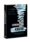 So the Next Generation Will Know: Preparing Young Christians for a Challenging World Cover Image