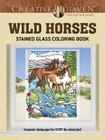 Creative Haven Wild Horses Stained Glass Coloring Book (Creative Haven Coloring Books) Cover Image