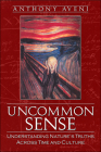 Uncommon Sense: Understanding Nature's Truths Across Time and Culture Cover Image