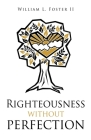 Righteousness without perfection Cover Image
