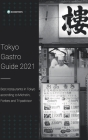 Tokyo Gastro Guide 2021: Best restaurants in Tokyo according to Michelin, Forbes and Tripadvisor Cover Image