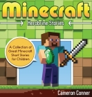 Minecraft Herobrine Stories: A Collection of Great Minecraft Short Stories for Children Cover Image
